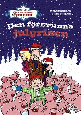 Hotell Gyllene Knorren - den försvunna julgrisen