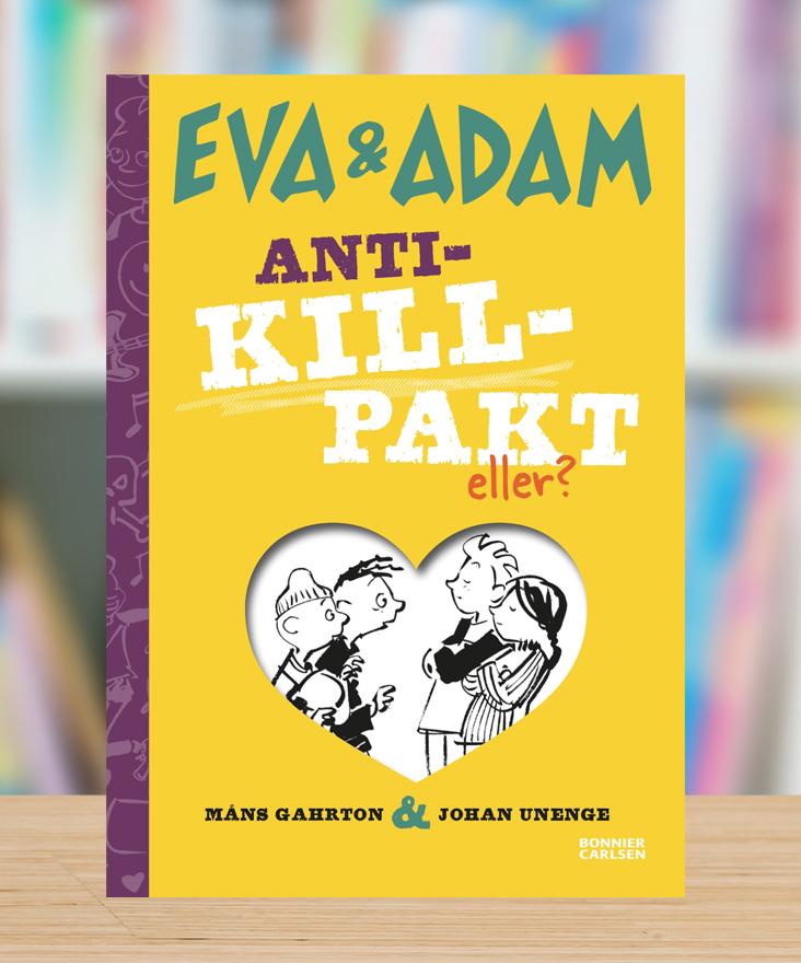 Eva & Adam – Anti-killpakt, eller? av Måns Gahrton och Johan Unenge