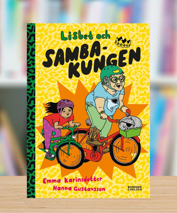 Lisbet och Sambakungen av Emma Karinsdotter och Hanna Gustavsson