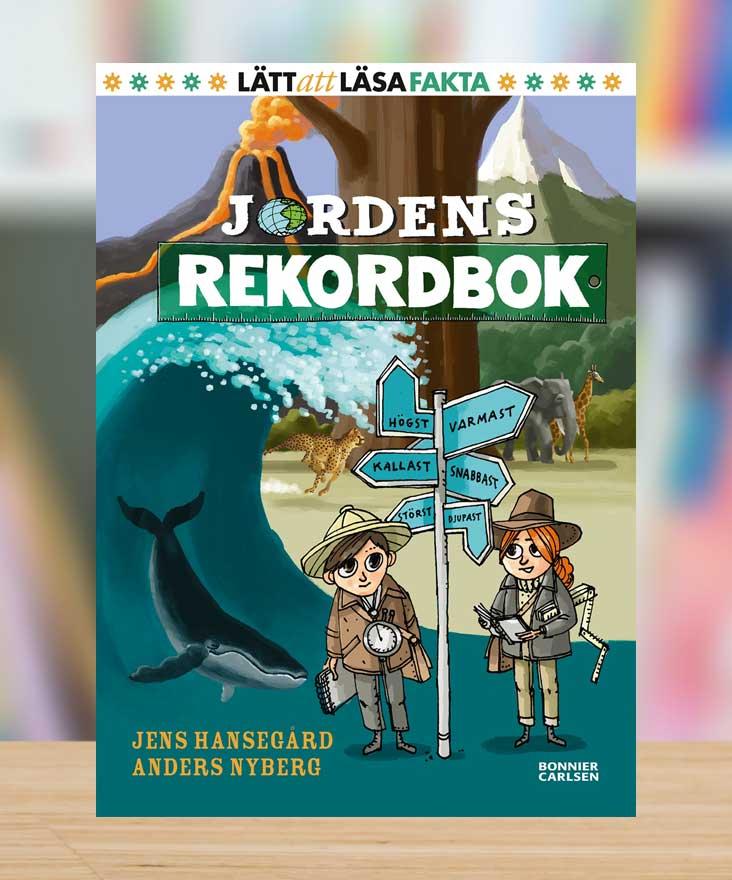 Jordens rekordbok av Jens Hansegård och Anders Nyberg