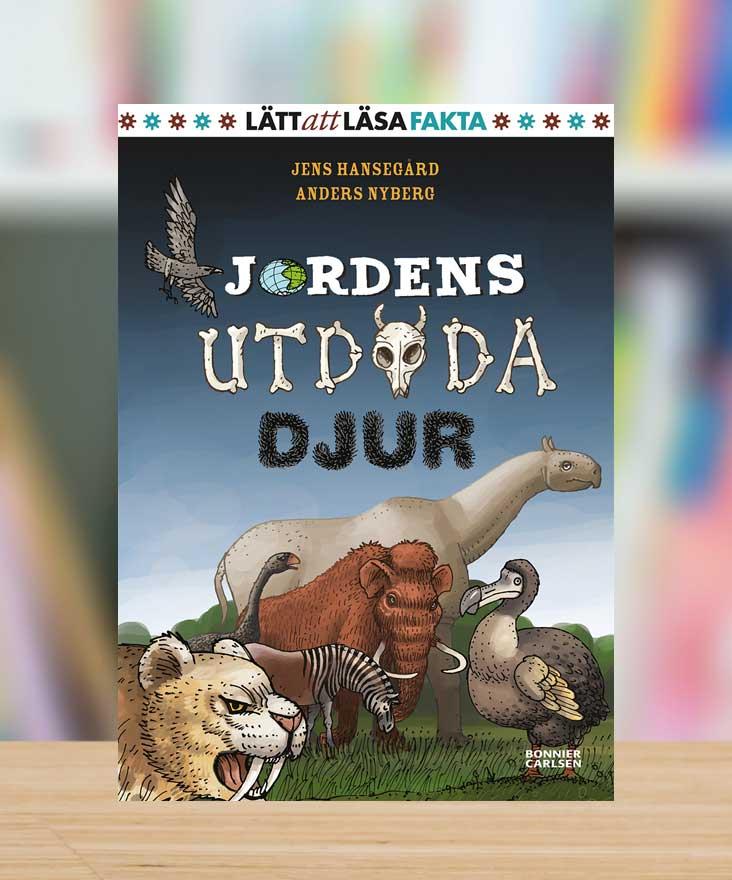 Jordens utdöda djur av Jens Hansegård och Anders Nyberg