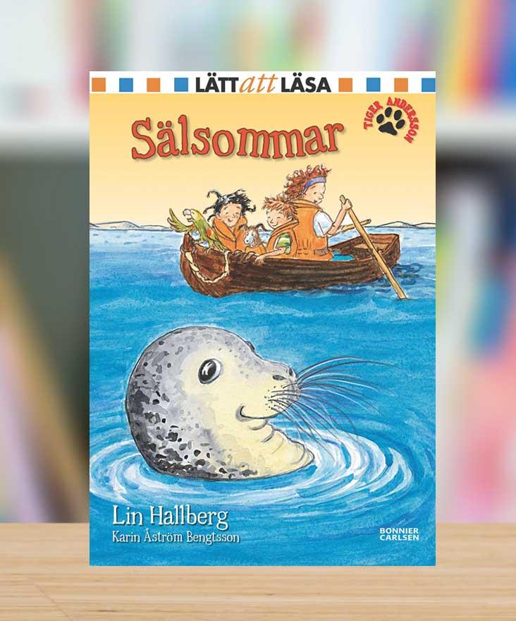 Tiger Andersson: Sälsommar av Lin Hallberg och Karin Åström Bengtsson