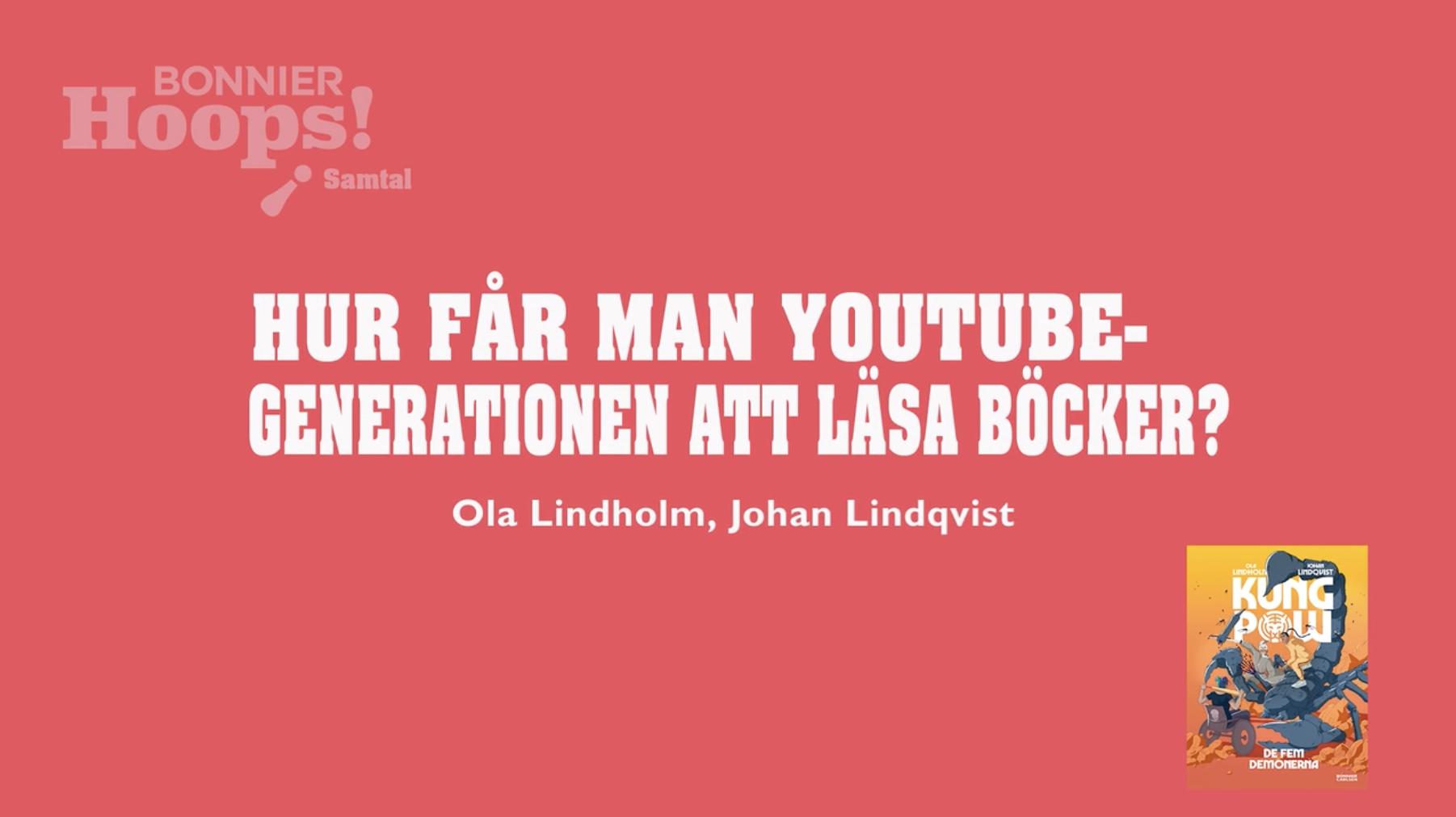 Hur får man Youtube-generationen att läsa böcker?