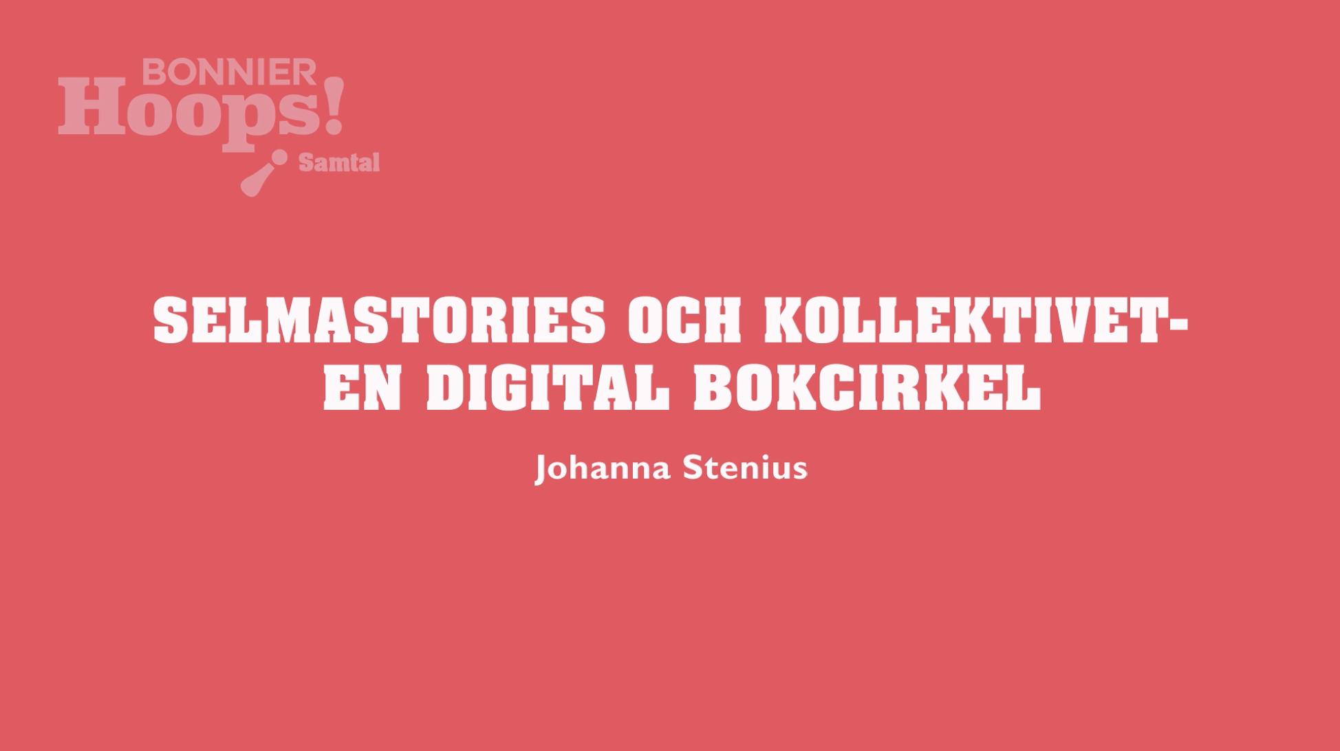 SelmaStories och Kollektivet – En digital bokcirkel